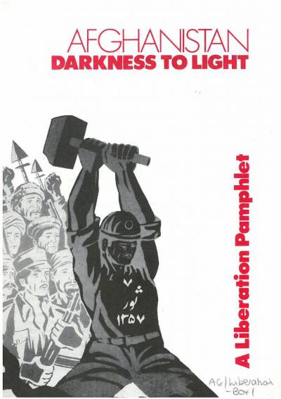 Cover of Afghanistan: darkness to light - a Liberation pamphlet