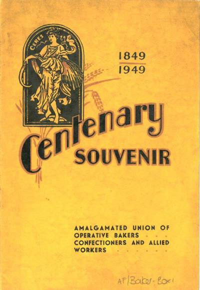 Cover of the Centenary Souvenir of the Amalgamated Union of Operative Bakers, Confectioners and Allied Workers