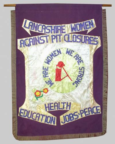 Lancashire Women Against Pit Closures banner