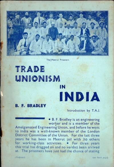 Cover of Trade Unionism in India by Ben Bradley