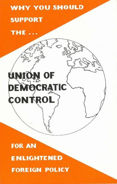 Cover of a Union for Democratic Control publicity leaflet