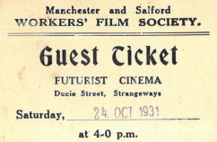 Workers Film Society ticket : Guest ticket for Futurist Cinema in Ducie Street, Strangeways, Manchester